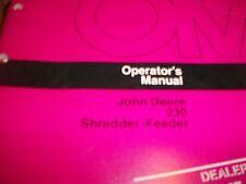 John Deere Operator'S Manual 230 Shredder - Feeder