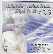MILAD RAZA QADRI - RUKH SE KAKUL HATA DIYA TU NE - NEW NAAT CD - FREE UK POST
