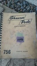 SHAWNEE POOLE 756 REAR DUMPER OPERATING MANUAL AND SPARE PARTS LIST FORD 5000