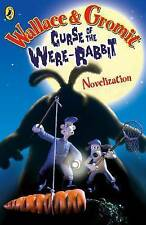 """""""VERY GOOD"""" Wallace and Gromit Novelisation: The Curse of the Wererabbit (Curse"""