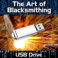 LEARN BLACKSMITHING & METAL WORK AT HOME 200+ BOOKS- ANVIL FORGE - PDF USB