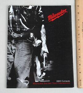 2003 Milwaukee Electric Tools Corporation Catalog