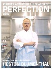Further Adventures in Search of Perfection By Heston Blumenthal