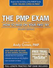 The PMP Exam : How to Pass on Your First Try by Andy Crowe (2009, Paperback, New