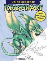 DragonArt Color Workbook: Explore New Coloring Techniques