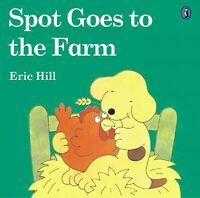 Spot Goes to the Farm, Paperback by Hill, Eric, Brand New, Free shipping in t...