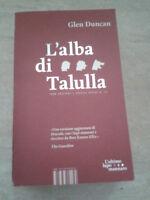 Glen Duncan - L'ALBA DI TALULLA - 2012 - 1° Ed. Special Books