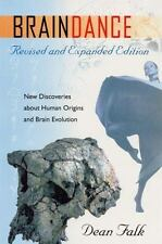 Braindance: New Discoveries About Human Origins and Brain Evolution(2004) V Good