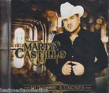 Martin Castillo CD NEW Mundo De Ilusiones ALBUM Corridos Canciones y EL NUEVO