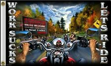 Works Sucks Lets Ride Flag 3x5 ft Motorcycle Biker Bike Run Handlebars Mirror