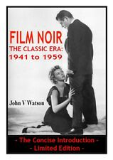 FILM NOIR – The Classic Era: 1941 to 1959 – Limited Edition in PDF format book *