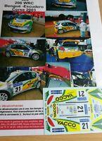 Decals  1/18 réf 626 Peugeot 206 wrc Bengue Tour de Corse 2003
