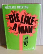 Michael Delving Jay Williams Die Like A Man Crime Novel 1st Hb book