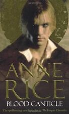 Blood Canticle: The Vampire Chronicles 10,Anne Rice