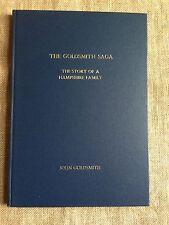 The Goldsmith Saga.  Hampshire Family.  Hambledon. Exton. Chidden. INSCRIBED.