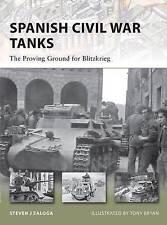 Spanish Civil War Tanks: The Proving Ground for Blitzkrieg by Steven Zaloga (Paperback, 2010)