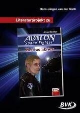 """HEFT  -  Literaturprojekt zu   """"AVALON Space Fighter Weltraumkrieg""""  v. d. Gieth"""