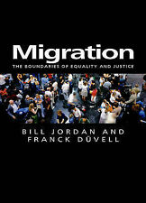 Migration: The Boundaries of Equality and Justice (Themes for the 21st Century S