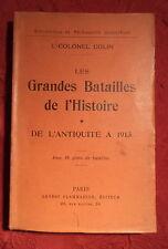 1915 les grandes batailles de l'histoire l'antiquité à 1913 Lt Colonel Colin
