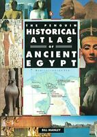 The Penguin Historical Atlas of Ancient Egypt (Peng... by Manley, Bill Paperback