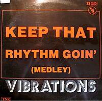 ++VIBRATIONS keep that rhythm goin' (medley)/all right MAXI TNR VG++