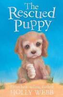 The Rescued Puppy by Holly Webb, Good Used Book (Paperback) FREE & FAST Delivery