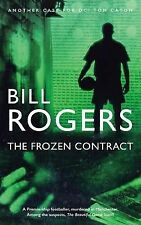 The Frozen Contract by Bill Rogers (2014, Paperback)