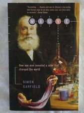 Mauve How One Man Invented a Color that Changed the World by Simon Garfield |pbk