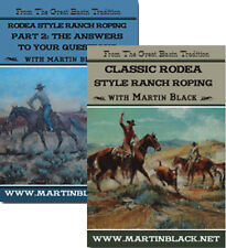 Classic Rodea Style Ranch Roping Part 1 & 2 with Martin Black - 2 DVD Set -  NEW