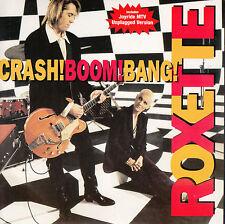 "ROXETTE  Crash! Boom! Bang! & Joyride (Unplugged)  7"" 45 rpm record"