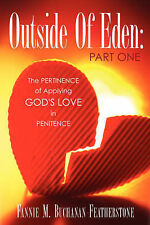 NEW Outside Of Eden: Part One by Fannie M Buchanan-Featherstone