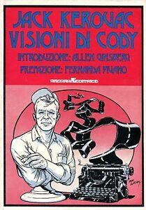 Kerouac Jack VISIONI DI CODY 1ª Ed. 1974 Arcana