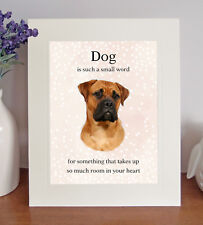 """Bullmastiff """"Dog is such a small word"""" 8x10 Picture Lovely Print Fun Gift"""