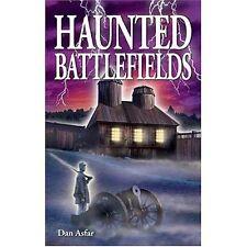 Haunted Battlefields (Ghost Stories Series) by Asfar, Dan | Paperback Book | 978