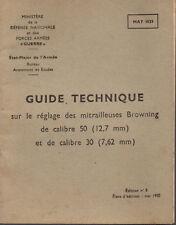 Guide Technique sur le reglage des mitrailleuses BROWNING calibre 50 12.7 mm 30