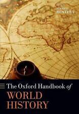 The Oxford Handbook of World History (Oxford Handbooks), Bentley, Jerry H., Good
