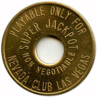 1932-1962 Nevada Club Super Jackpot Las Vegas, Nevada NV Casino Gaming Token