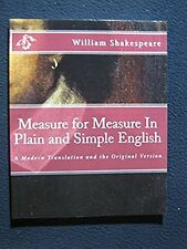 Measure for Measure In Plain and Simple English: A Modern Translation and the ..