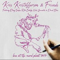 Kris Kristofferson & Friends - Live At The Record Plant 1973 (2018)  2CD  NEW