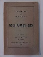 VOCABULARY ENGLISH PAPIAMENTO DUTCH Hoyer Curacao Aruba Creole Caribbean