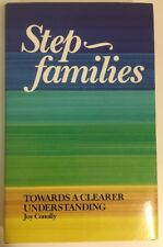 Step Families: Towards a Clearer Understanding by Joy Conolly Self Help