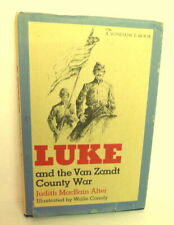 Luke and the Van Zandt County War by Judy Alter Illustrated by Walle Conoly