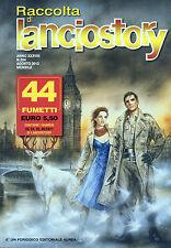 * LANCIOSTORY RACCOLTA MENSILE : ANNO XXXVIII N°504/ AGO/2013 * Periodico AUREA