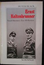 Ernst Kaltenbrunner SS  von Peter Black