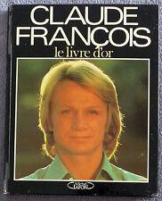 Claude françois Le Livre d'Or 1988 Michel Lafon