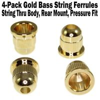 4-Pack Gold Bass Guitar String Ferrules Rear Mounted 10.2mm Pressure Fit NEW