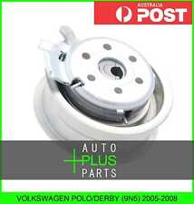 Fits VOLKSWAGEN POLO/DERBY (9N5) 2005-2008 - Tensioner Timing Belt Bearing