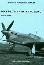 The Rolls-Royce Heritage Trust:  Rolls-Royce and the Mustang