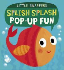 Splish Splash Pop-Up Fun (Little Snappers) by Litton, Jonathan | Paperback Book