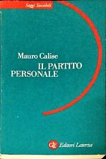 IL PARTITO PERSONALE - MAURO CALISE - LATERZA, 2000